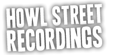 Howl Street Recordings